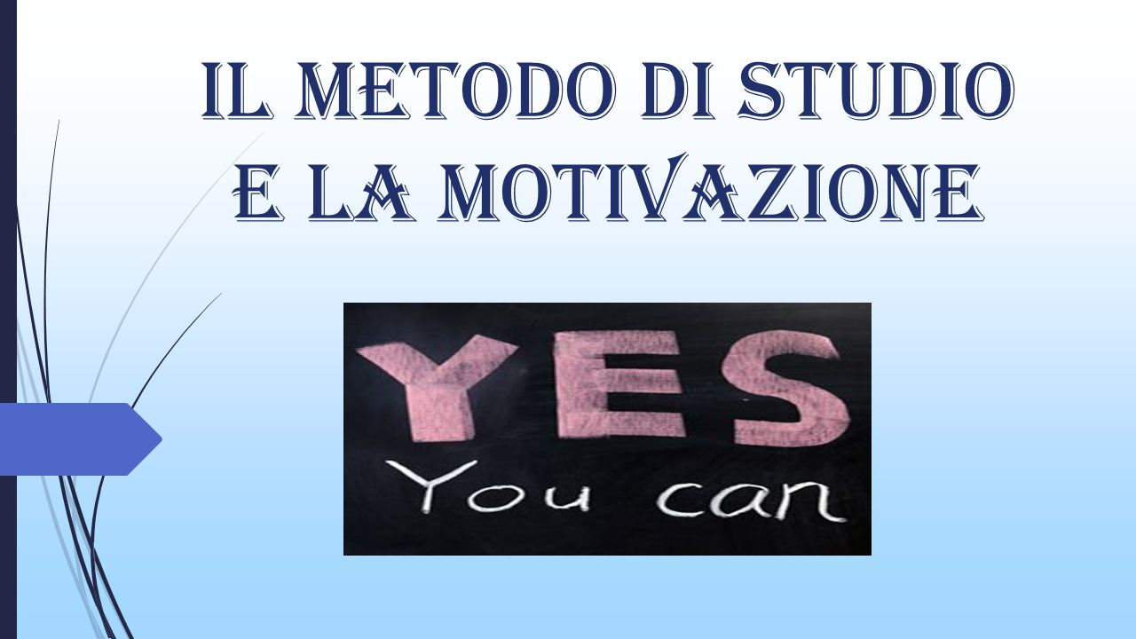 il Metodo di studio e la motivazione