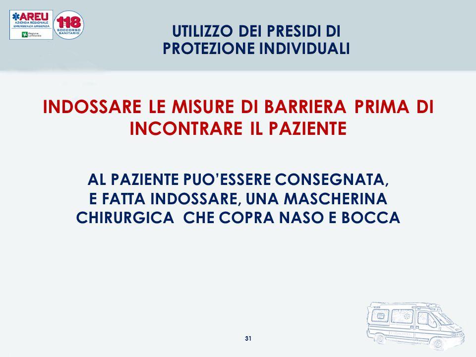 INDOSSARE LE MISURE DI BARRIERA PRIMA DI INCONTRARE IL PAZIENTE