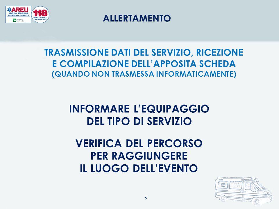 INFORMARE L'EQUIPAGGIO DEL TIPO DI SERVIZIO