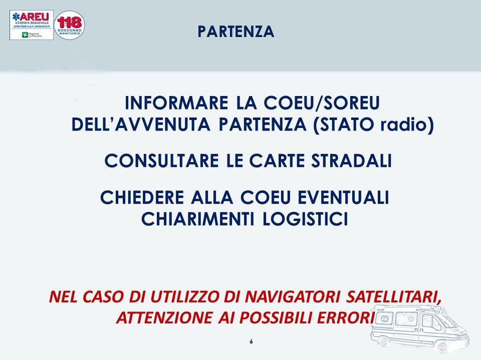 INFORMARE LA COEU/SOREU DELL'AVVENUTA PARTENZA (STATO radio)