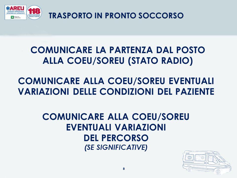 COMUNICARE LA PARTENZA DAL POSTO ALLA COEU/SOREU (STATO RADIO)