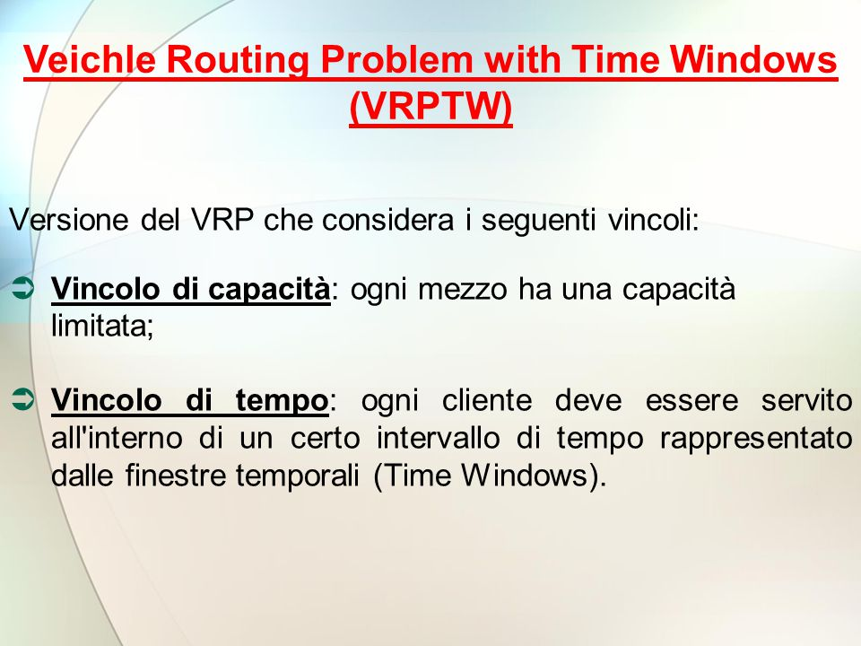 Veichle Routing Problem with Time Windows (VRPTW)