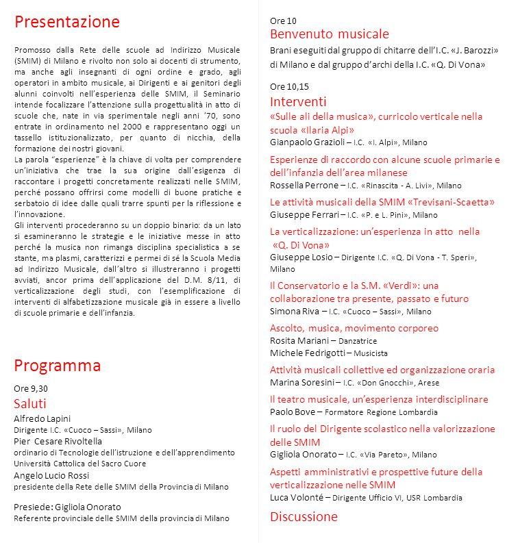 Presentazione Programma Benvenuto musicale Interventi Discussione