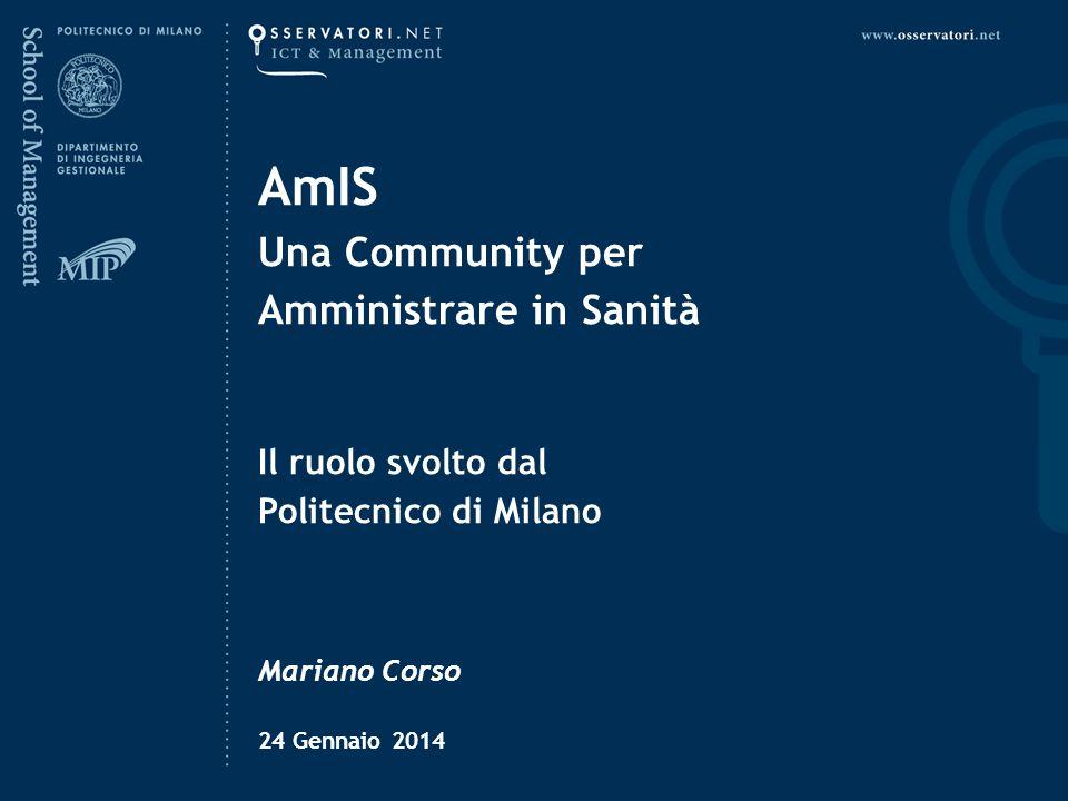 AmIS Una Community per Amministrare in Sanità Il ruolo svolto dal