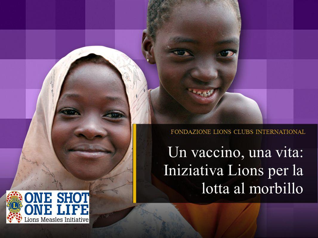 Un vaccino, una vita: Iniziativa Lions per la lotta al morbillo