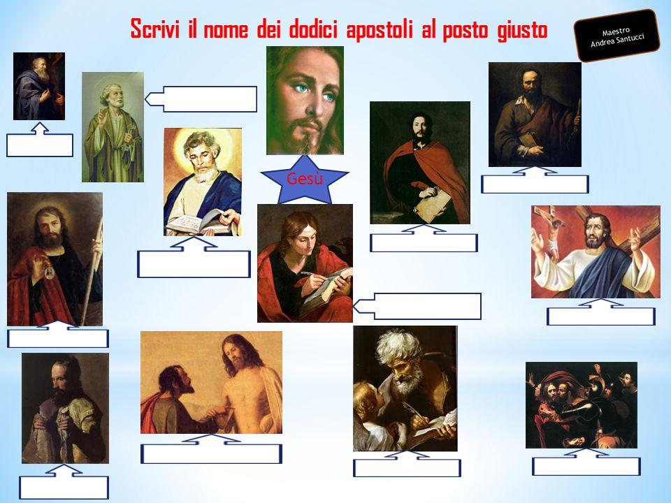 Scrivi il nome dei dodici apostoli al posto giusto