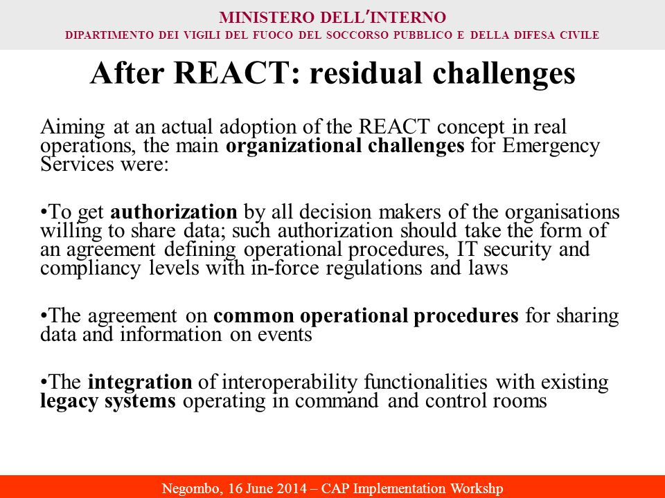 After REACT: residual challenges