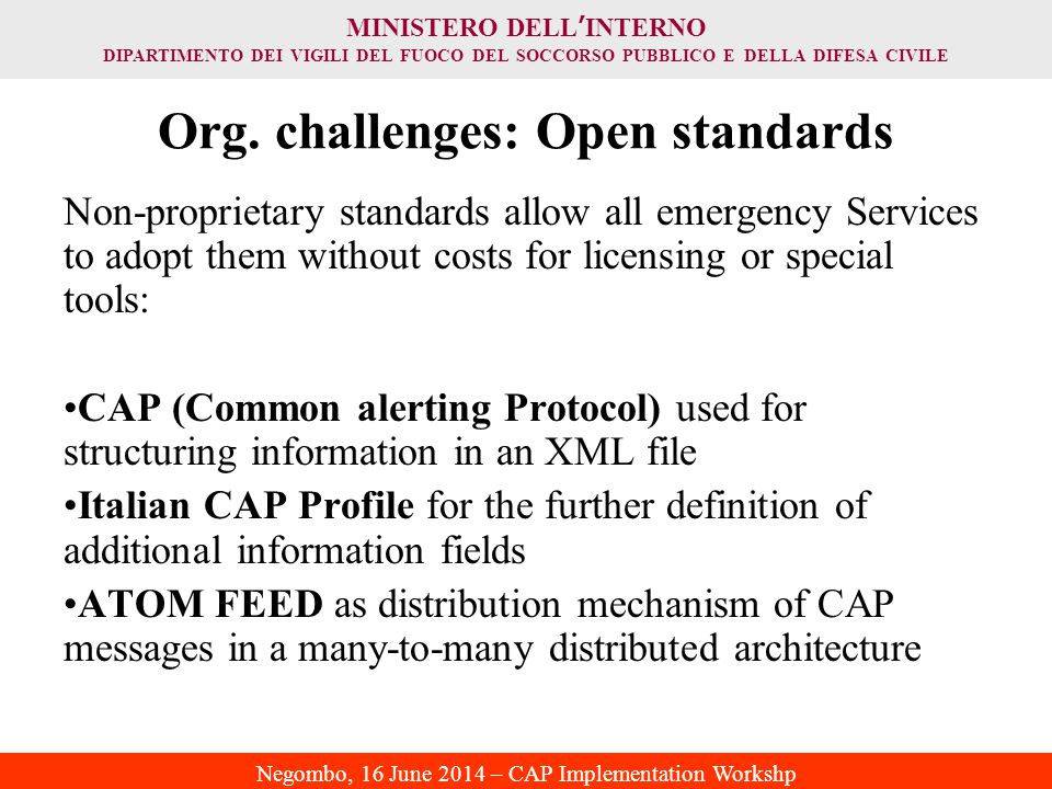 Org. challenges: Open standards