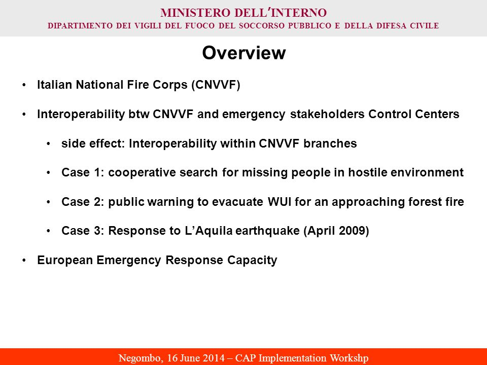 Overview Italian National Fire Corps (CNVVF)
