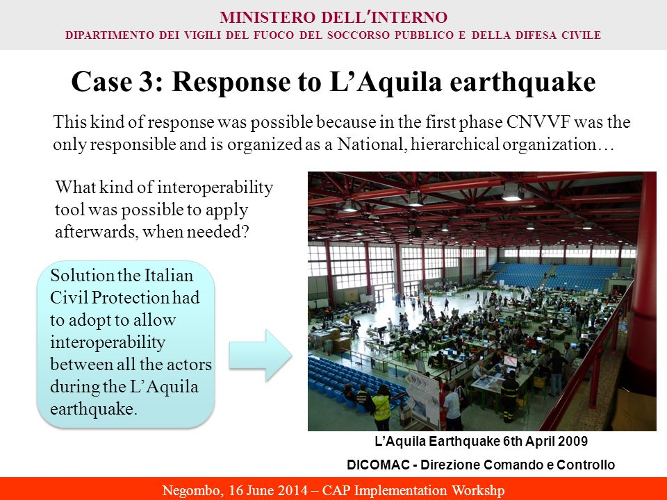 Case 3: Response to L'Aquila earthquake