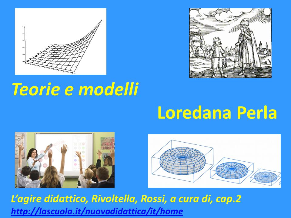 Teorie e modelli Loredana Perla
