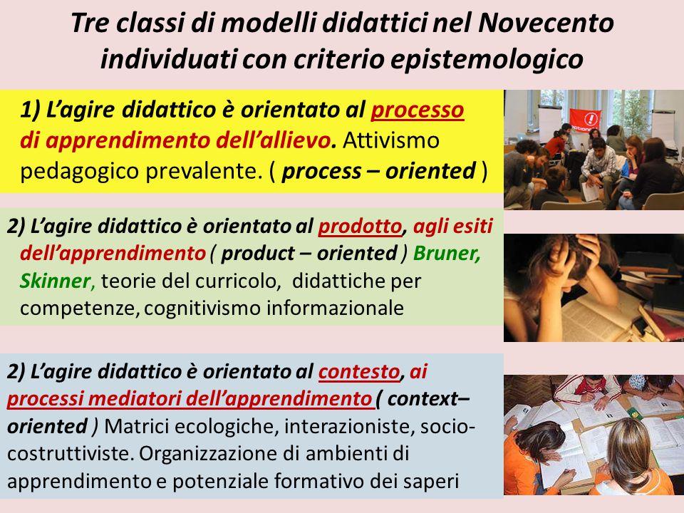 Tre classi di modelli didattici nel Novecento individuati con criterio epistemologico