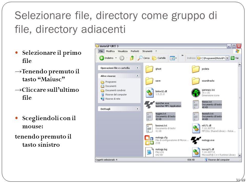 Selezionare file, directory come gruppo di file, directory adiacenti