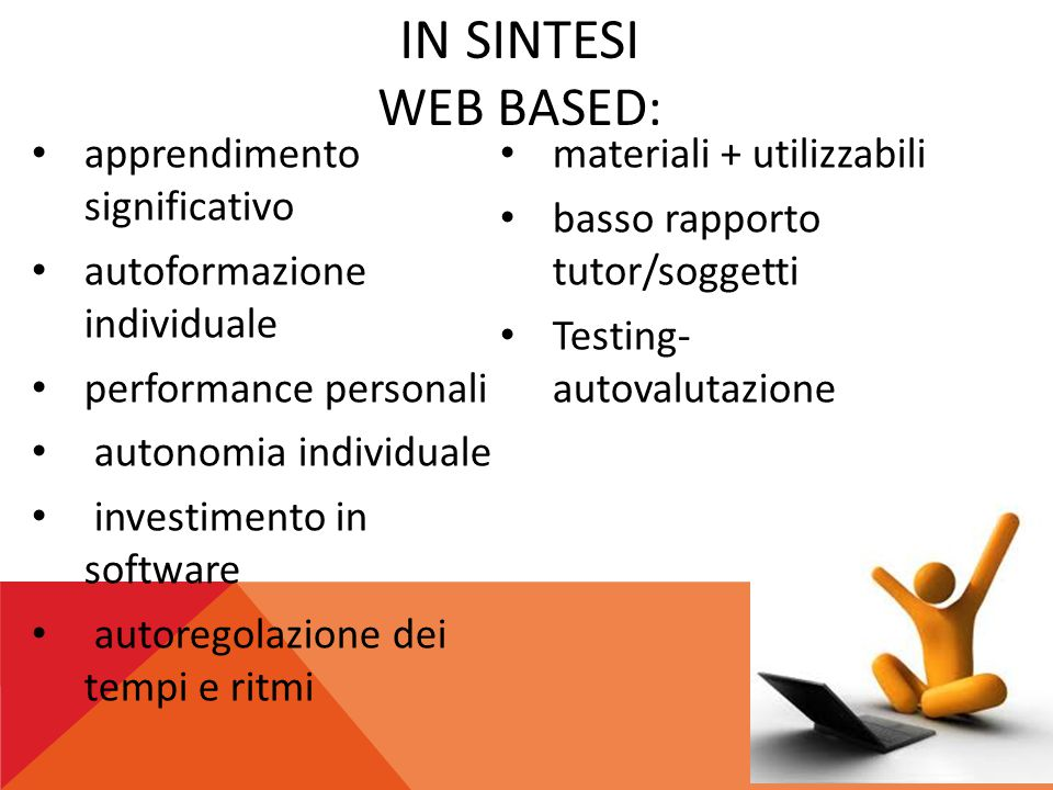 In sintesi WEB Based: apprendimento significativo