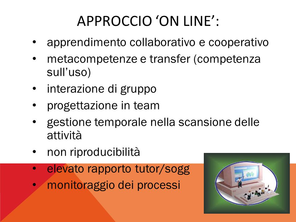 Approccio 'on line': apprendimento collaborativo e cooperativo