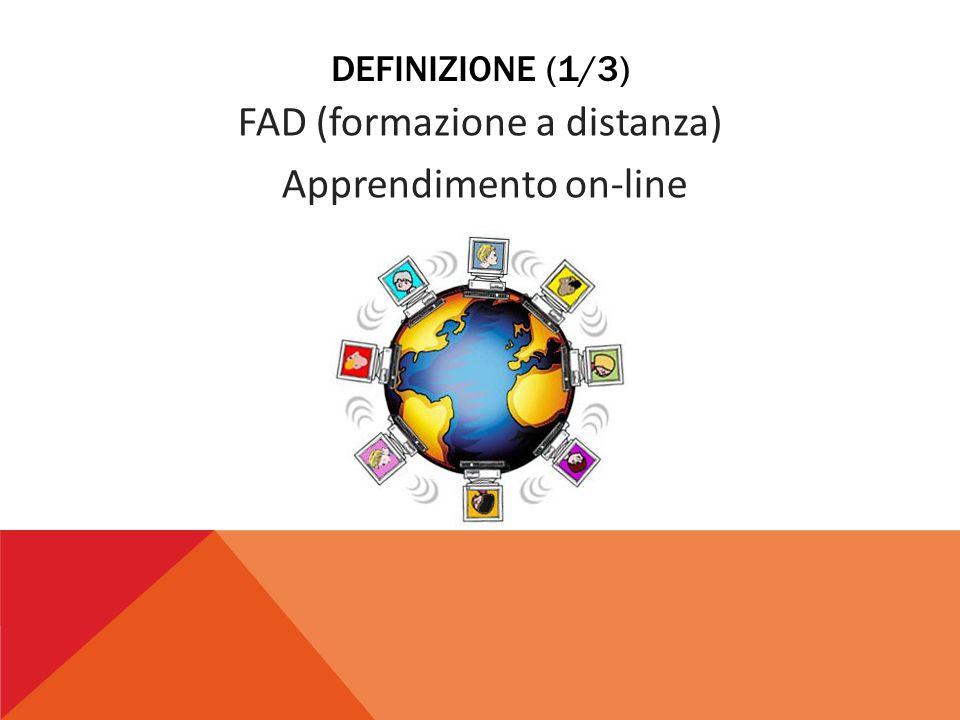 FAD (formazione a distanza) Apprendimento on-line