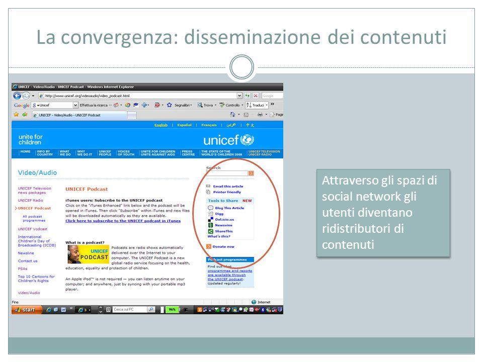 La convergenza: disseminazione dei contenuti