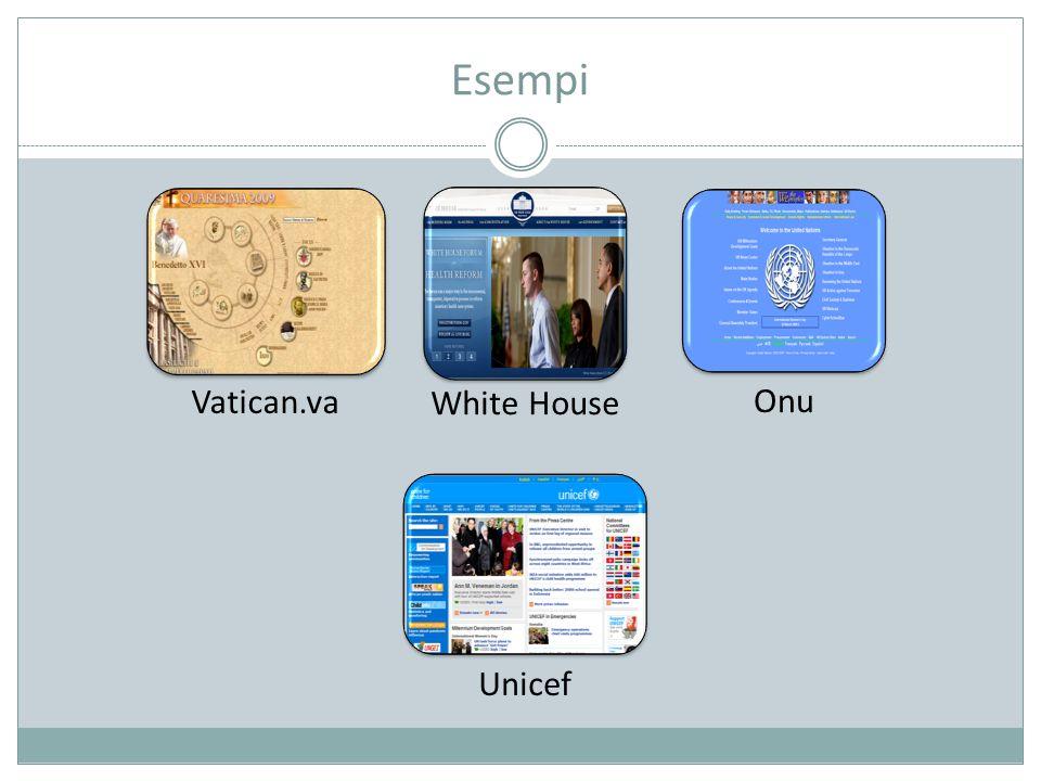 Esempi Vatican.va White House Onu Unicef