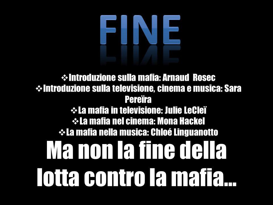 FINE Ma non la fine della lotta contro la mafia…