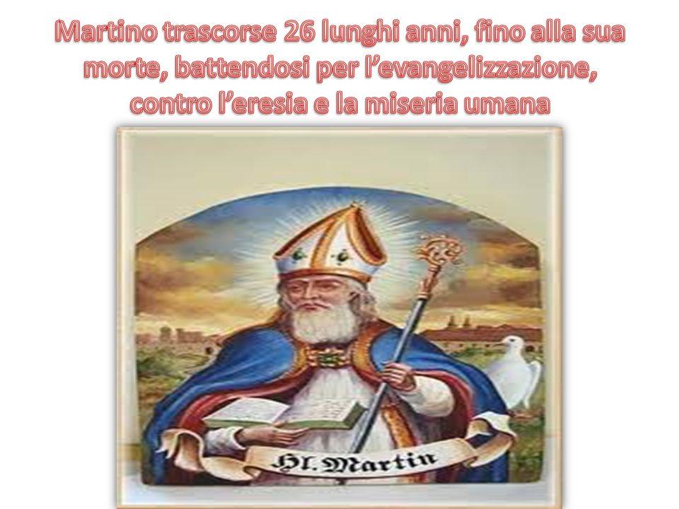 Martino trascorse 26 lunghi anni, fino alla sua morte, battendosi per l'evangelizzazione, contro l'eresia e la miseria umana