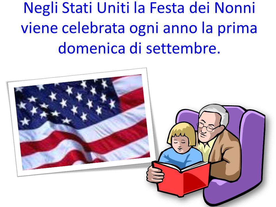 Negli Stati Uniti la Festa dei Nonni viene celebrata ogni anno la prima domenica di settembre.
