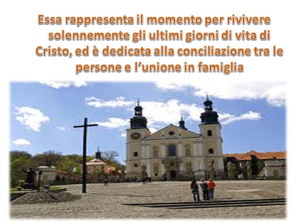Essa rappresenta il momento per rivivere solennemente gli ultimi giorni di vita di Cristo, ed è dedicata alla conciliazione tra le persone e l'unione in famiglia