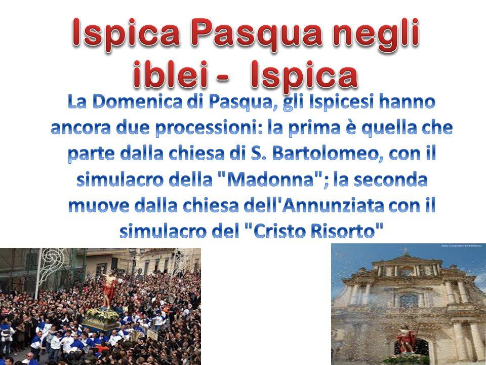 Ispica Pasqua negli iblei - Ispica