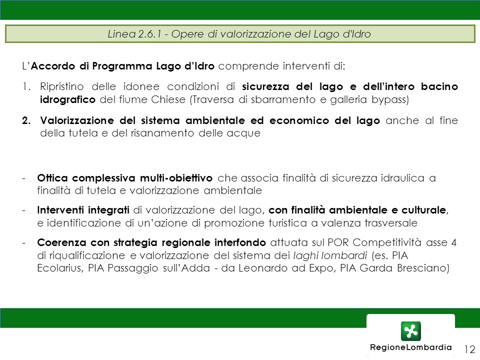 Linea 2.6.1 - Opere di valorizzazione del Lago d Idro