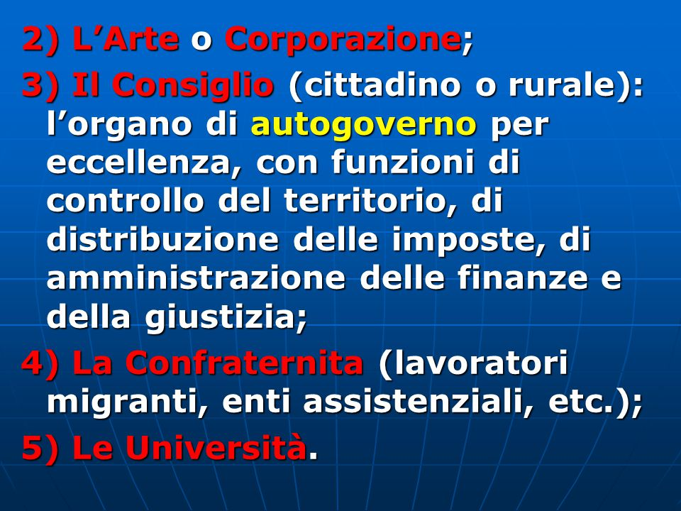 2) L'Arte o Corporazione;