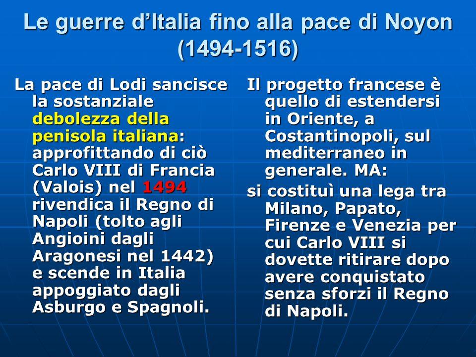 Le guerre d'Italia fino alla pace di Noyon (1494-1516)