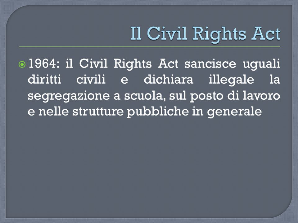 Il Civil Rights Act