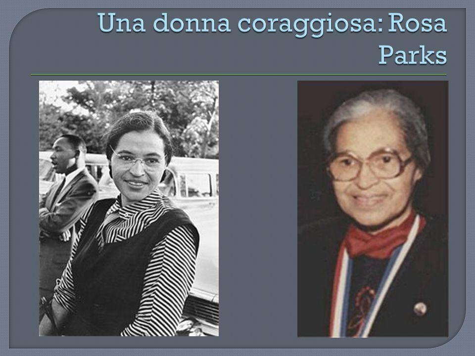 Una donna coraggiosa: Rosa Parks