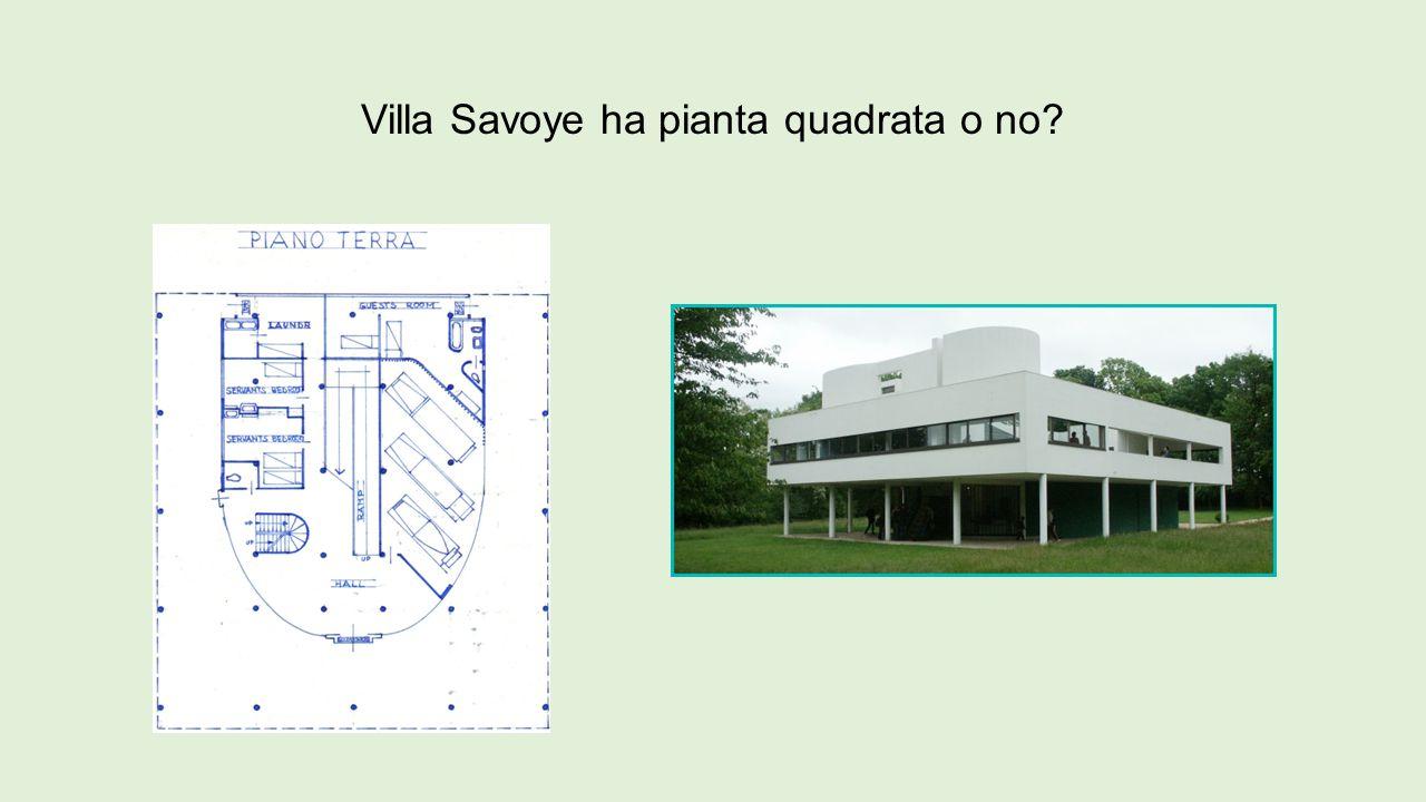 Villa Savoye ha pianta quadrata o no