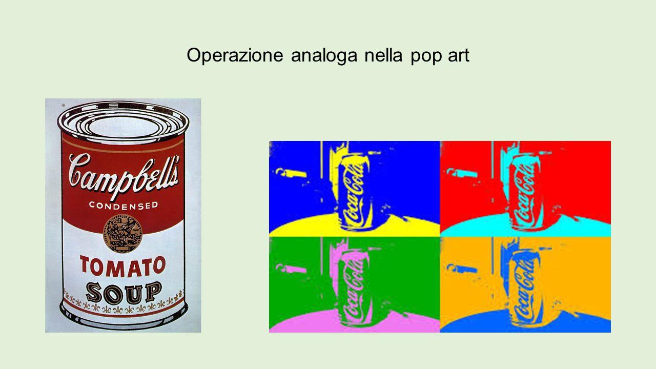Operazione analoga nella pop art