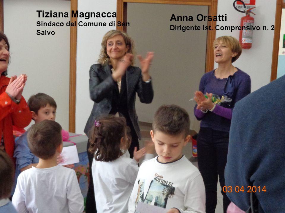 Tiziana Magnacca Anna Orsatti Sindaco del Comune di San Salvo