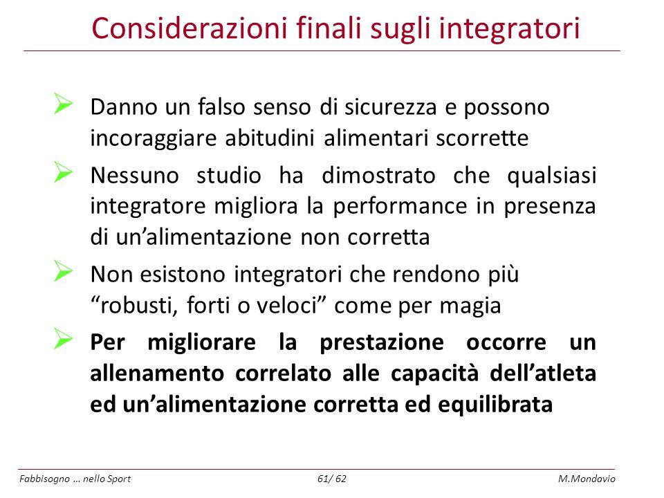 Considerazioni finali sugli integratori