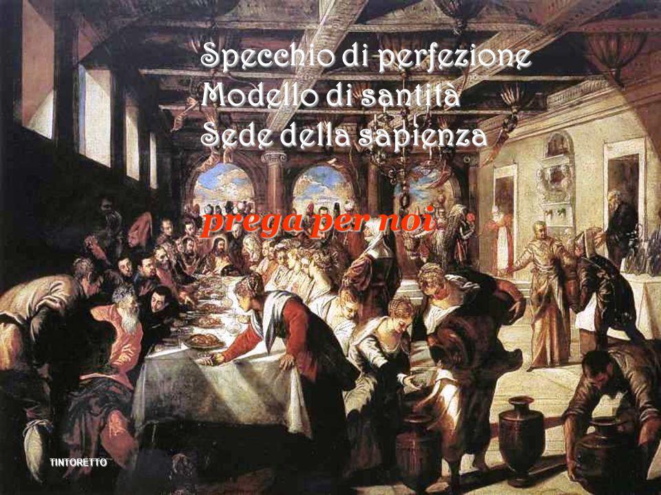 Specchio di perfezione Modello di santità Sede della sapienza