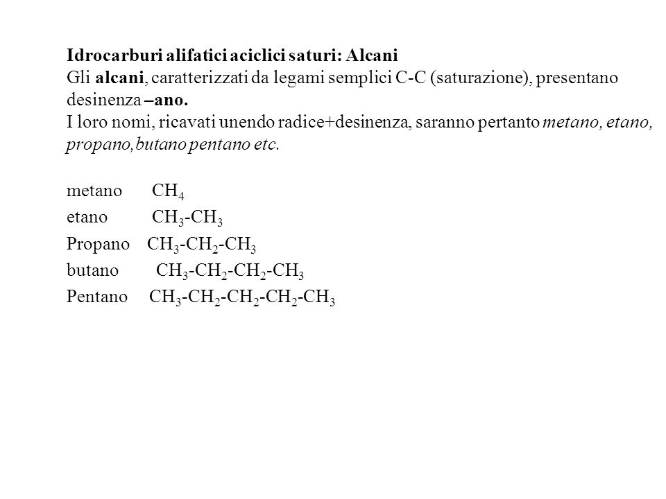 Idrocarburi alifatici aciclici saturi: Alcani
