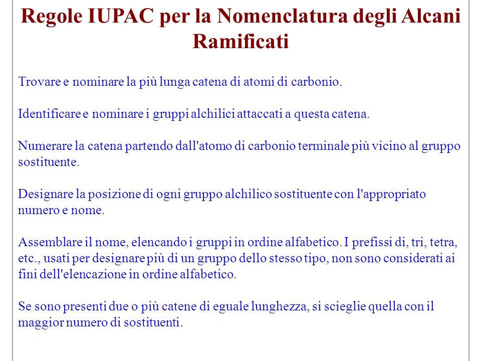 Regole IUPAC per la Nomenclatura degli Alcani Ramificati