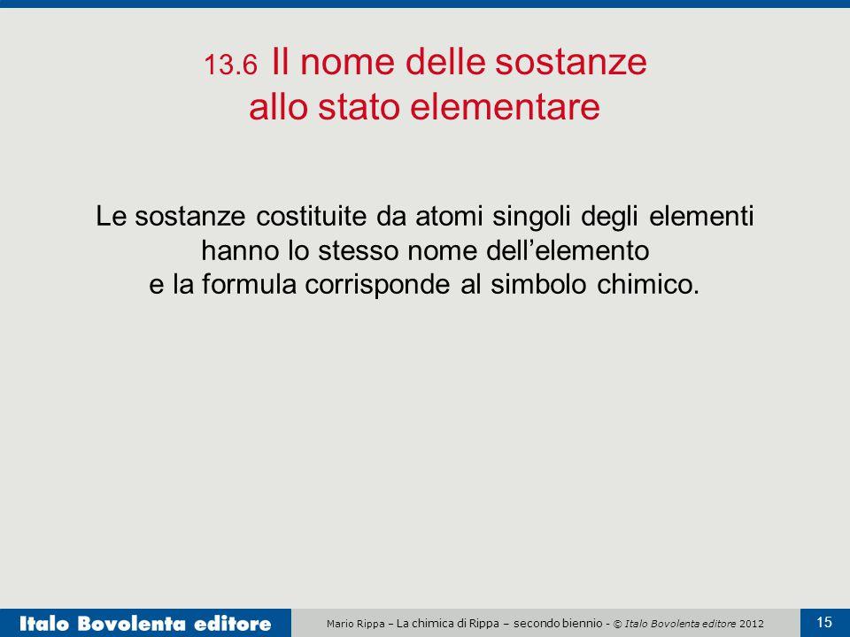 13.6 Il nome delle sostanze allo stato elementare