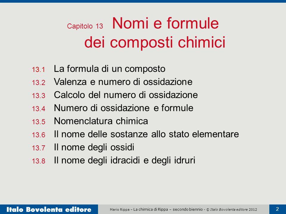 Capitolo 13 Nomi e formule dei composti chimici