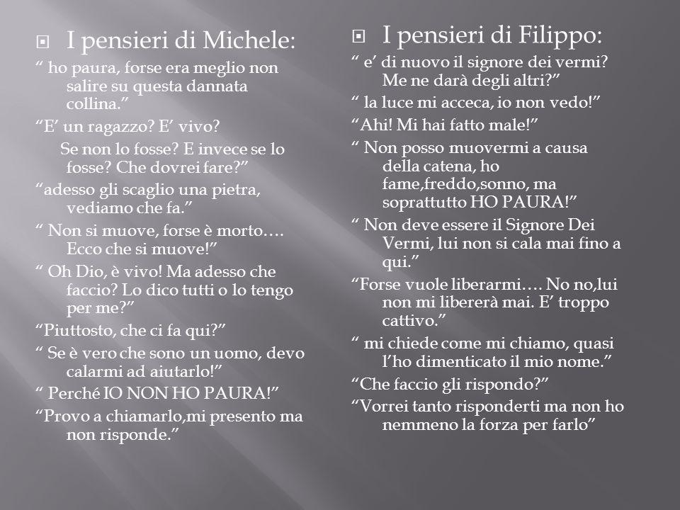 I pensieri di Filippo: I pensieri di Michele: