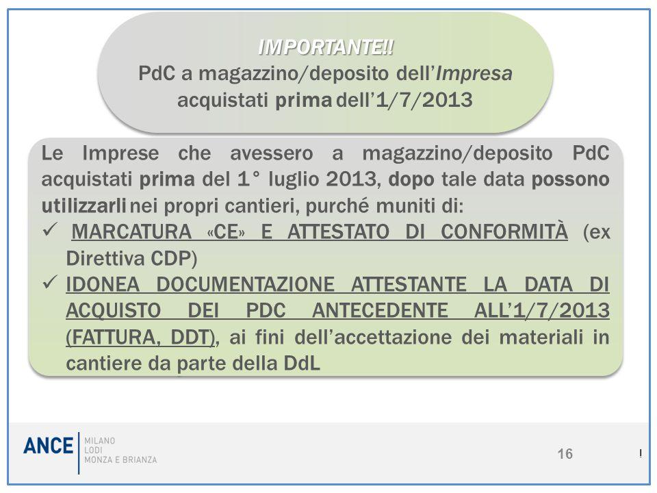 PdC a magazzino/deposito dell'Impresa acquistati prima dell'1/7/2013