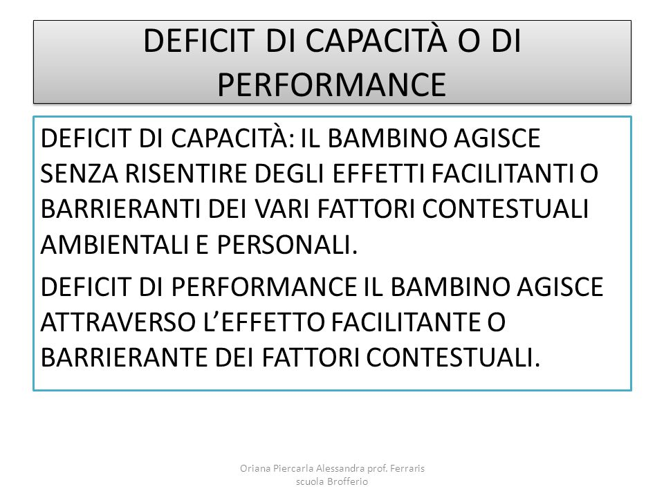 DEFICIT DI CAPACITÀ O DI PERFORMANCE