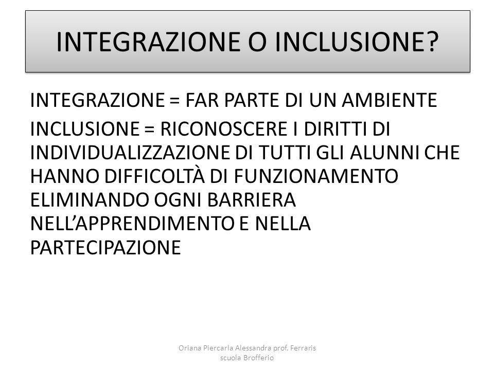 INTEGRAZIONE O INCLUSIONE