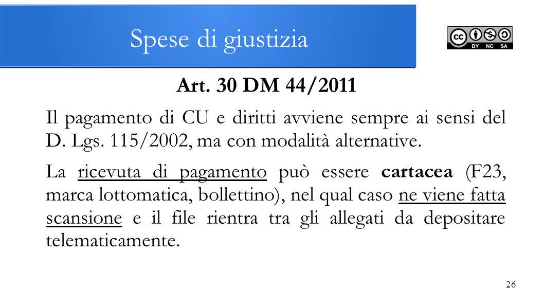 Spese di giustizia Art. 30 DM 44/2011