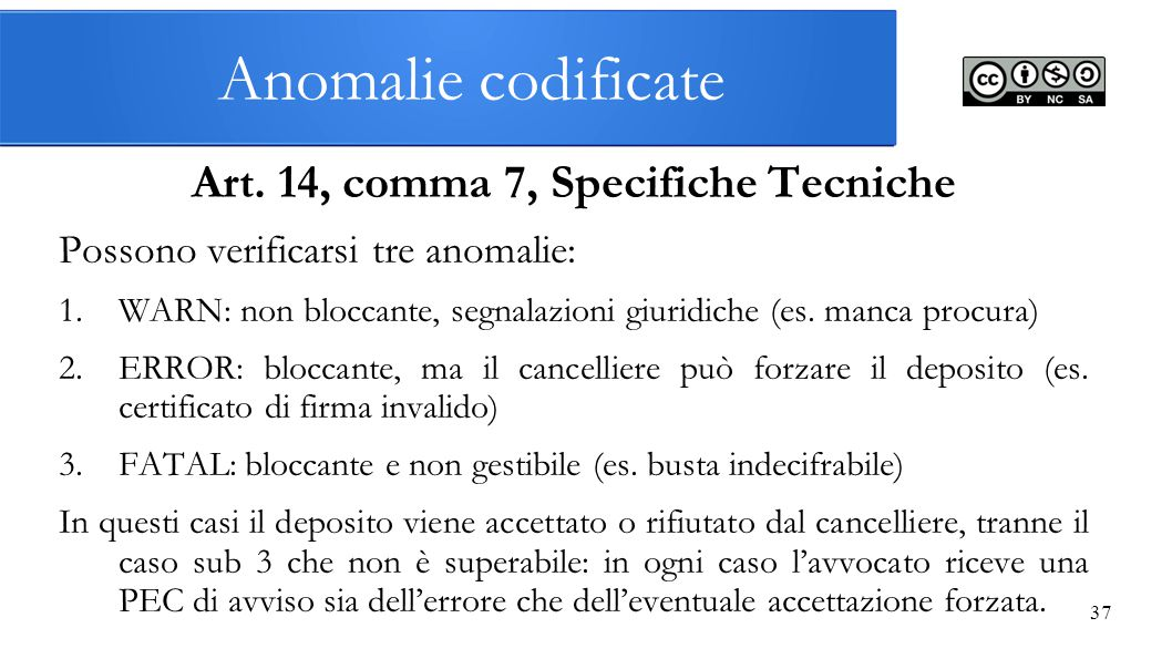 Art. 14, comma 7, Specifiche Tecniche