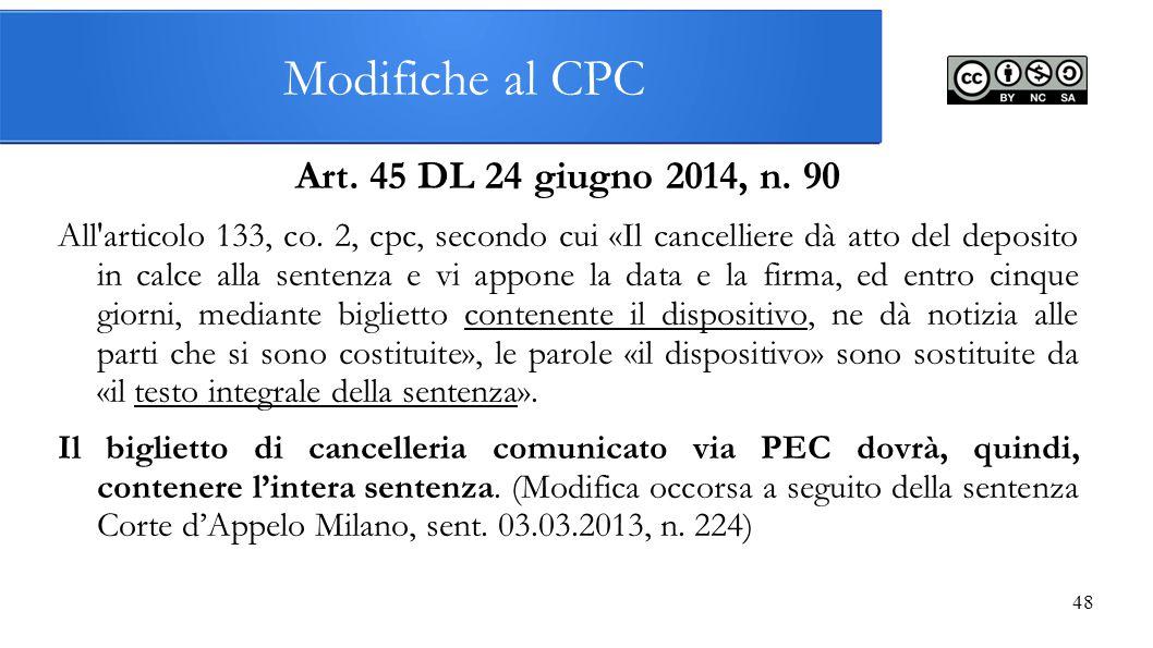 Modifiche al CPC Art. 45 DL 24 giugno 2014, n. 90