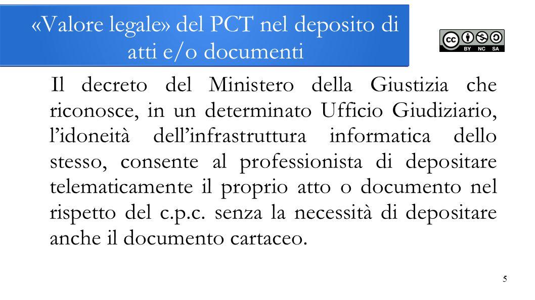«Valore legale» del PCT nel deposito di atti e/o documenti