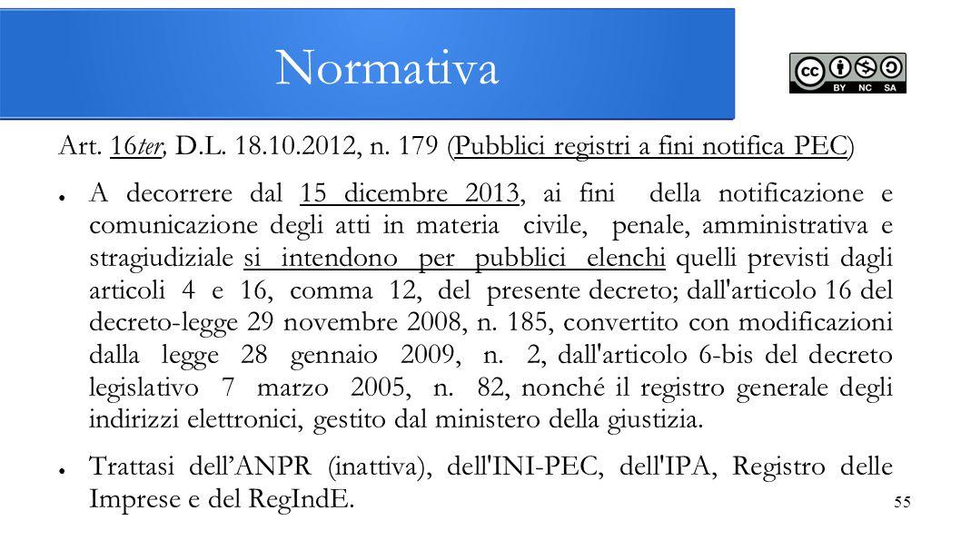 Normativa Art. 16ter, D.L. 18.10.2012, n. 179 (Pubblici registri a fini notifica PEC)